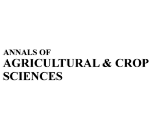 Annals of Agricultural & Crop Sciences