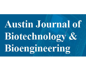 Austin Journal of Biotechnology & Bioengineering