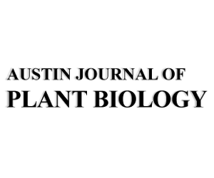 Austin Journal of Plant Biology