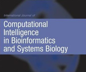 International Journal of Computational Intelligence in Bioinformatics and Systems Biology