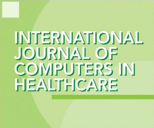 International Journal of Computers in Healthcare