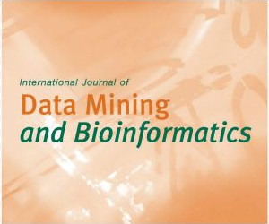 International Journal of Data Mining and Bioinformatics
