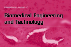 International Journal of Biomedical Engineering & Technology
