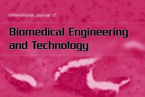 International Journal of Biomedical Engineering & Technology