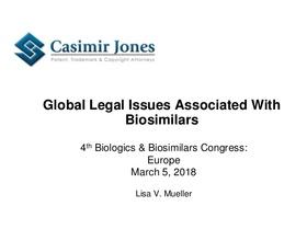 Global Legal Issues Associated Biosimilars