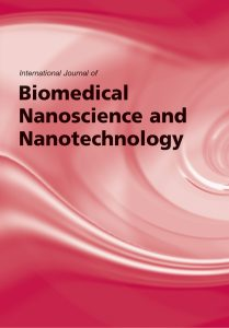 International Journal of Biomedical Nanoscience and Nanotechnology