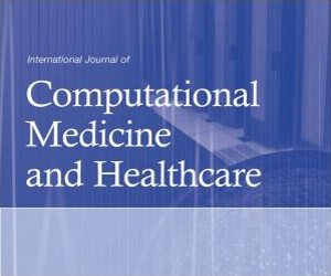 International Journal of Computational Medicine and Healthcare
