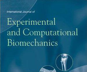 International Journal of Experimental and Computational Biomechanics