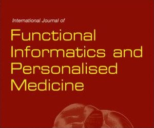 International Journal of Functional Informatics and Personalised Medicine