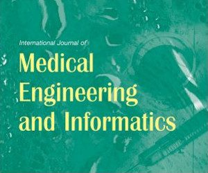 International Journal of Medical Engineering and Informatics