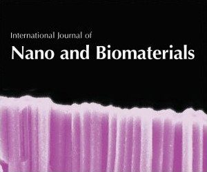 International Journal of Nano and Biomaterials