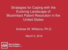 Strategies coping evolving landscape biosimilars patent resolution united states